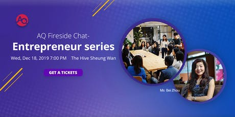 AQ Fireside Chat- Entrepreneur series tickets