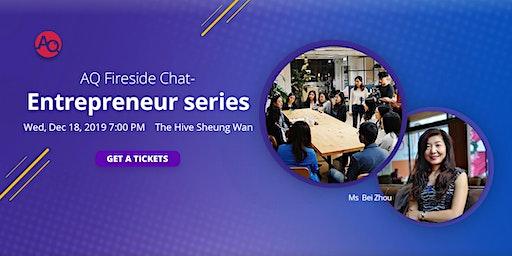 AQ Fireside Chat- Entrepreneur series