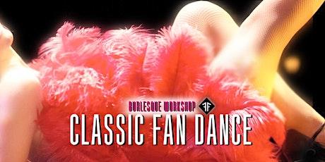 Burlesque Workshop: Classic Fan Dance - Fishnet Follies tickets