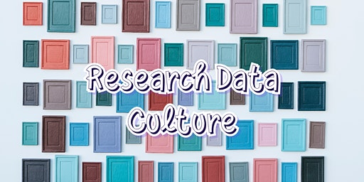 Research Data Culture - a forum for research students and postdocs