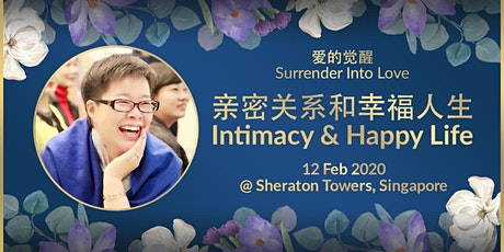 爱的觉醒 - 亲密关系和幸福人生 | Surrender Into Love - Intimacy & Happy Life tickets