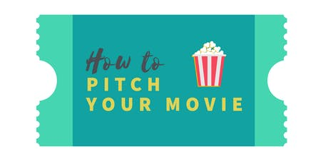 How to Pitch Your Movie tickets