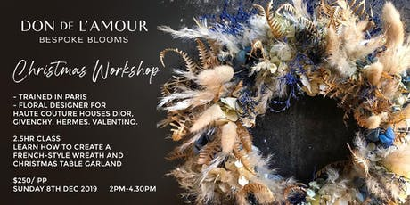 Learn how to make a French-style wreath by floral studio @dondelamour tickets