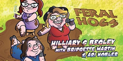 Feral Hogs Do The Rated R Comedy Show!