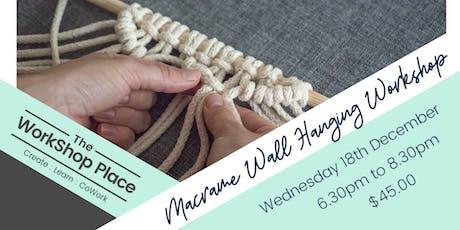 Beginners Macrame Wall Hanging Workshop tickets