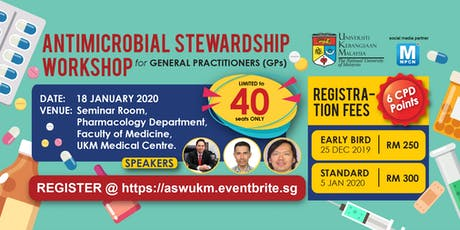 [THIS IS NOT A FREE EVENT] ANTIMICROBIAL STEWARDSHIP WORKSHOP for GENERAL PRACTITIONERS (GPs) tickets