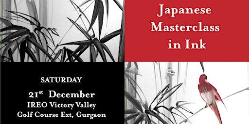 JAPANESE MASTERCLASS IN INK  日本マスタ-クラスインクで - Gurgaon Chapter