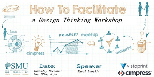 How to Facilitate a Design Thinking workshop