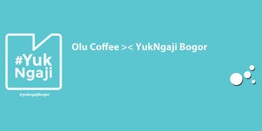 Kajian Olu Coffee X Yukngaji Bogor