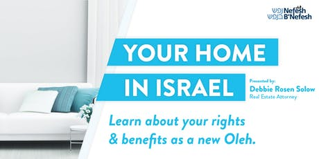 Purchasing or Renting a Home in Israel: The Ins, Outs and Pitfalls tickets