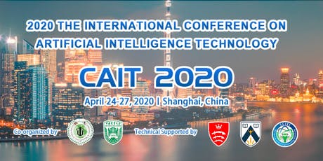 2020 IEEE International Conference on Artificial Intelligence Technology (CAIT 2020) tickets