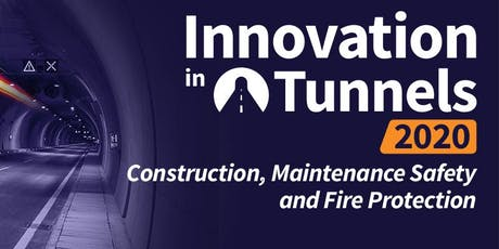 Innovation in Tunnels :Construction, Maintenance, Safety &  Fire Protection tickets