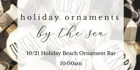Holiday Custom Ornament Bar tickets