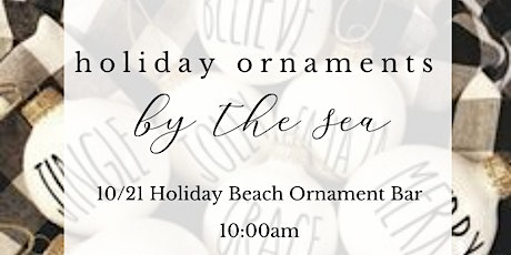 Holiday Custom Ornament Bar tickets