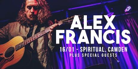 Alex Francis + Special Guests  tickets
