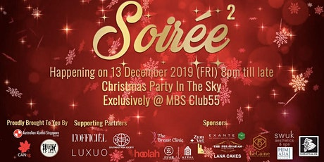 Exclusive Soirée2 Christmas Party @MBS Club55 tickets