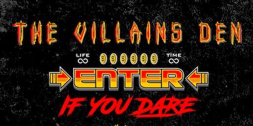 The Villains Den