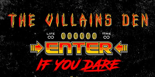 The Villains Den