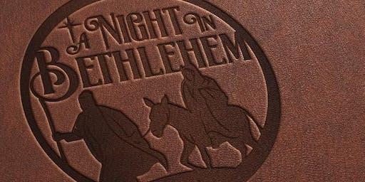 A Night In Bethlehem - SUNDAY December 22nd