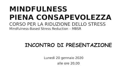 PRESENTAZIONE CORSO MBSR. Riduzione dello stress basata sulla mindfulness biglietti