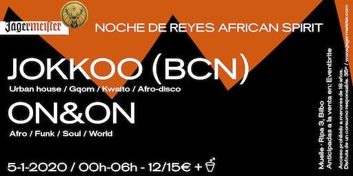 Noche de Reyes African Spirit: Jokkoo (BCN) + On&On en Muelle
