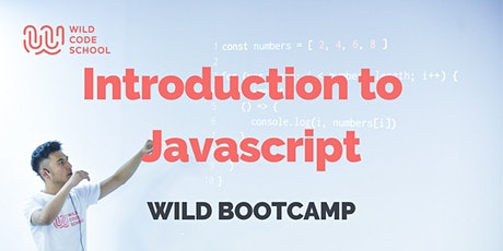 WILD Bootcamp - Introduction to  JavaScript tickets