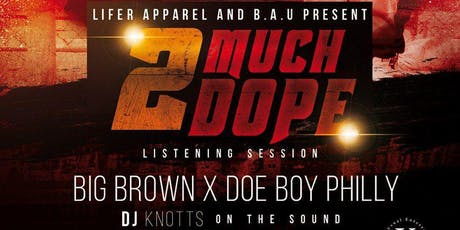 2 Much Dope: Listening Session tickets