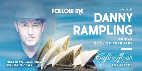 Follow Me Featuring Danny Rampling tickets