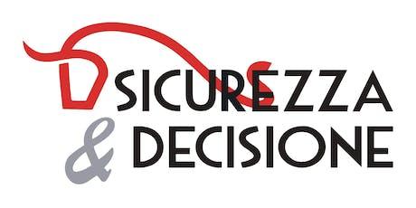 SICUREZZA E DECISIONE: tratti e connotati del successo d'Impresa biglietti