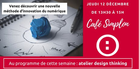 Simplon atelier design thinking billets