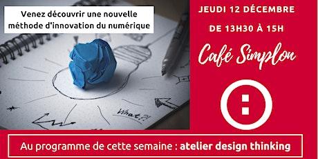 Simplon atelier design thinking billets
