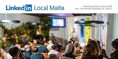 LinkedInLocal Malta - January 2020 tickets