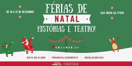 FÉRIAS DE NATAL - TEATRO E HISTÓRIAS bilhetes