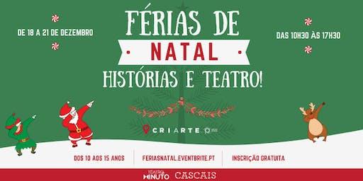 FÉRIAS DE NATAL - TEATRO E HISTÓRIAS