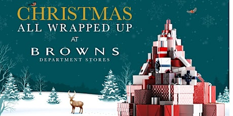 Christmas Shopping at Browns tickets