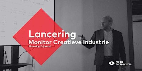 Lancering Monitor Creatieve Industrie tickets