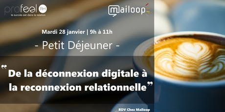 De la déconnexion digitale à la reconnexion relationnelle ! billets