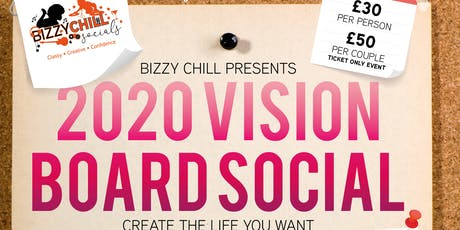 Bizzy Chills Present 2020 Vision Board Social tickets
