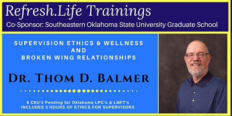 Supervision Ethics, Wellness, and Broken Wing Relationships tickets