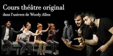 Rejoindre troupe théâtre dans l'univers de Woody Allen billets