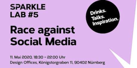 SPARKLE LAB #5: Race against Social Media. Drinks. Talks. Inspiration. Tickets