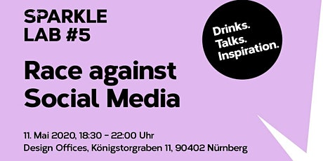 SPARKLE LAB #5: Race against Social Media. Drinks. Talks. Inspiration. Tickets