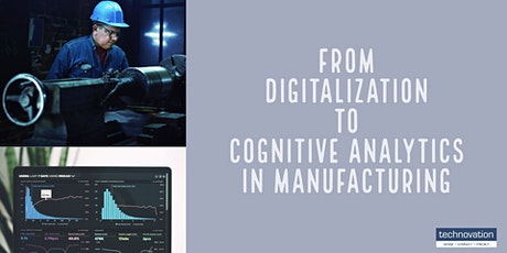"Kaminabend: ""From Digitalization to Cognitive Analytics in Manufacturing"" Tickets"