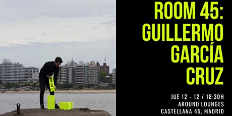 Exposición ROOM 45 - Guillermo García Cruz entradas