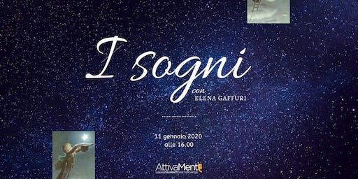 I sogni con Elena Gaffuri