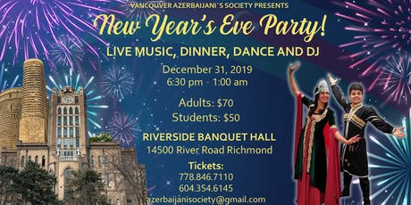 Vancouver Azerbaijanis New Year's Eve Party 2020 tickets