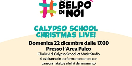 CALYPSO SCHOOL CHRISTMAS LIVE! @UNBELPO'DINOI
