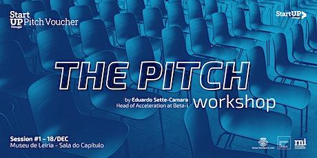 Pitch Voucher #1 - The Pitch bilhetes