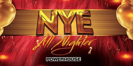 Powerhouse New Years Eve Allnighter tickets