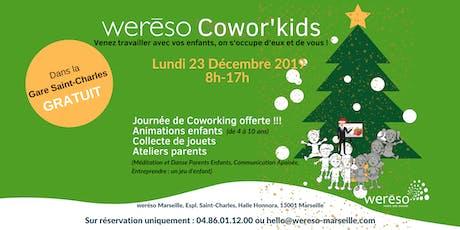weréso Cowor'kids , journée spéciale parents et enfants billets